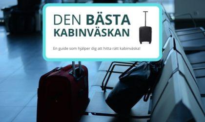 Bästa kabinväskan –  3 bra kabinväskor för handbagage