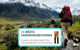 Bästa vandringsbyxorna 2021 – 5 bra friluftsbyxor för uteliv