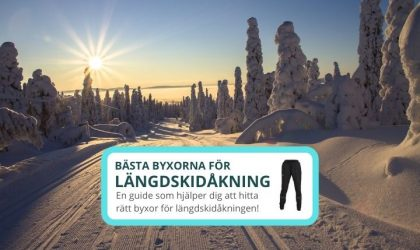 Bästa byxorna för längdskidåkning 2021 – 3 bra val!